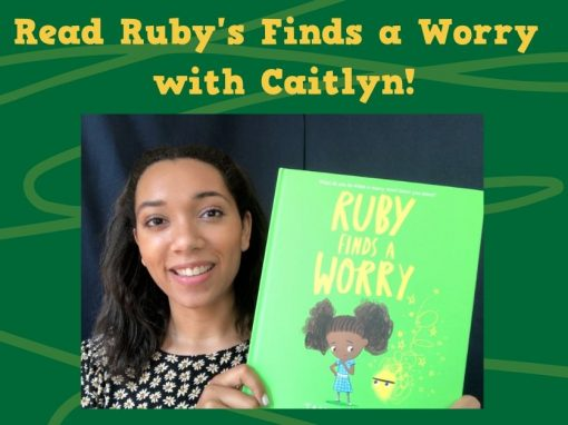 Read Ruby Finds a Worry with Caitlyn!