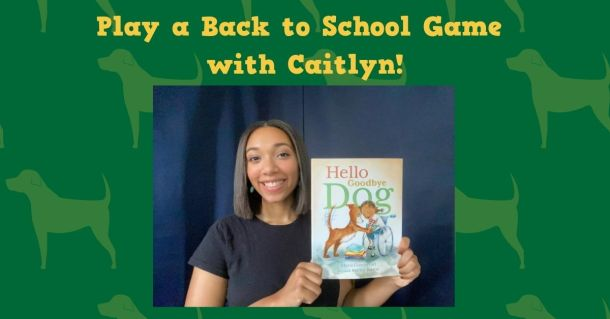 Play a Back to School Game with Caitlyn!