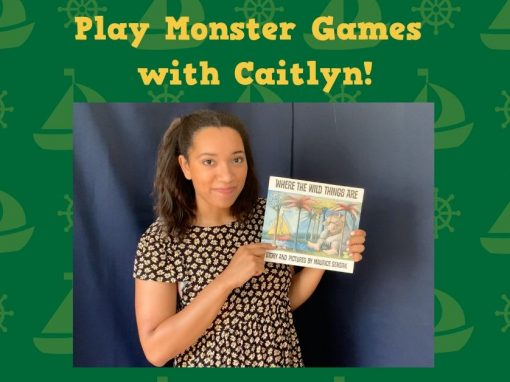 Play Monster Games with Caitlyn!