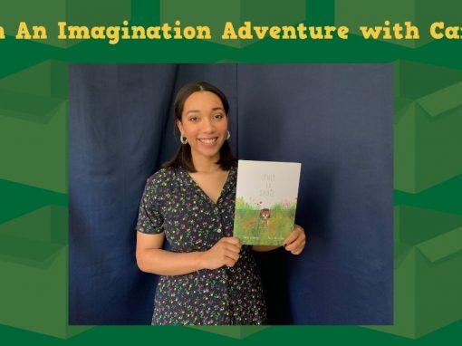 Go on an Imagination Adventure with Caitlyn!