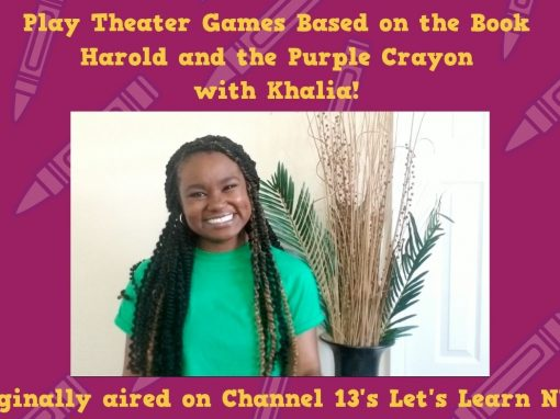 Play Theater Games with Khalia!