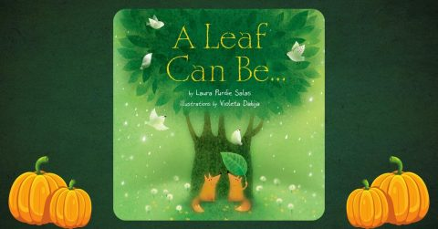 Creative Clubhouse Stories   A Leaf Can Be…